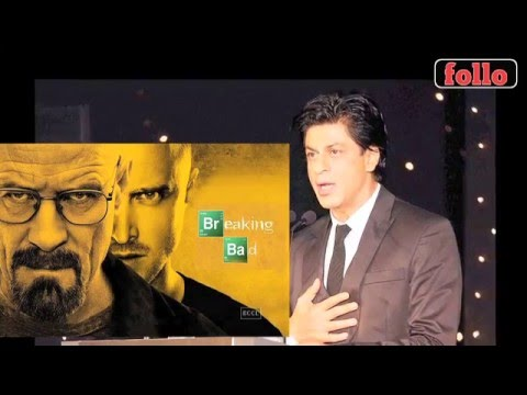 Coming Soon SRK's Version Of 'Breaking Bad'