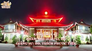 Kinh Pháp Cú Phẩm Ngu (Câu 61, 62) - Thầy Thích Phước Tiến