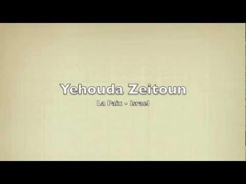 """""""La Paix d'Israel"""" interprété par Yehouda Zeitoun, en espérant qu'elle soit très proche"""