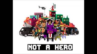 NOT A HERO Full Soundtrack