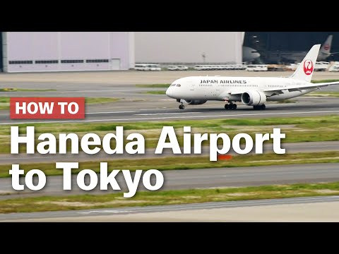 How To Get From Haneda Airport To Tokyo | Japan-guide.com