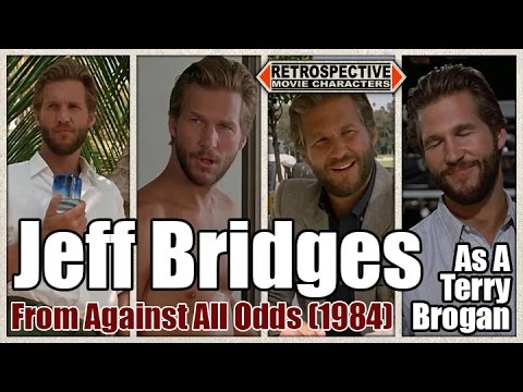 Jeff Bridges As A Terry Brogan From Against All Odds (1984)