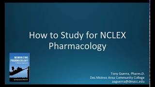 How to Study Pharmacology for NCLEX-RN from a Pharmacology Professor