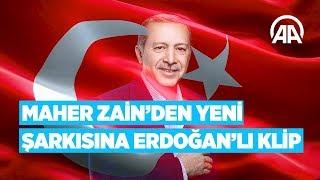 Video Maher Zain'den yeni şarkısına Erdoğan'lı klip download in MP3, 3GP, MP4, WEBM, AVI, FLV January 2017