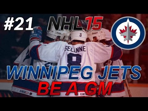 "NHL 15: Legend GM Mode: Winnipeg Jets #21 "" Trade Deadline"""