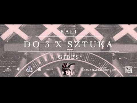 Kali Gibbs - Do 3 X Sztuka tekst piosenki