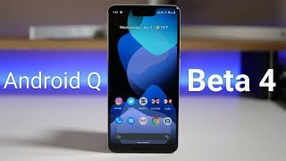 Android Q Beta 4 is Out! - What's New?
