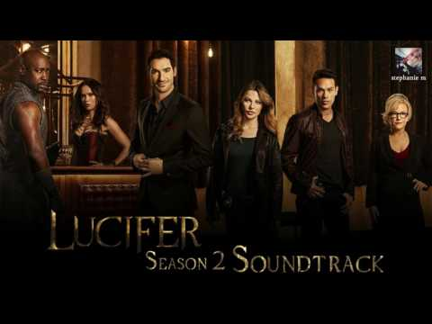 Lucifer Soundtrack S02E12 War Paint By Chasin Jonah