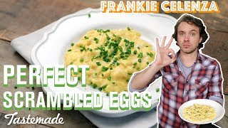 Perfect Scrambled Eggs | Frankie Celenza by Tastemade