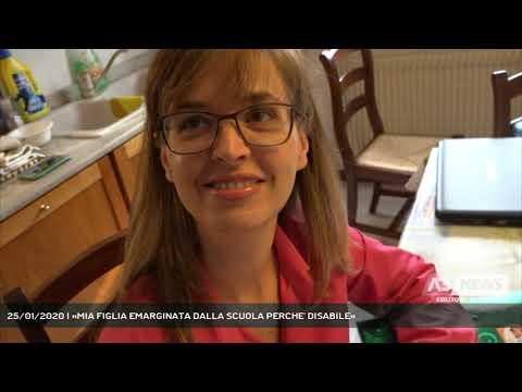 25/01/2020 | «MIA FIGLIA EMARGINATA DALLA SCUOLA PERCHE' DISABILE»