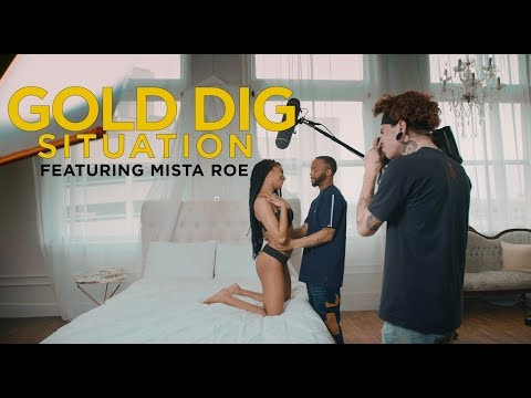Gold Dig - Situation Ft. Mista Roe (Directed X Jeff Adair)