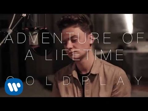 Adventure of a Lifetime (Coldplay Cover)