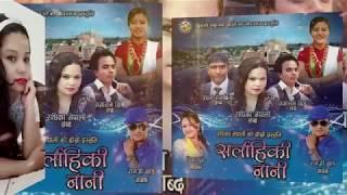 Sarlahiki Nani - Ramji Khand & Tika Pun