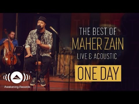 Video Maher Zain -  One Day (Live & Acoustic - 2018) download in MP3, 3GP, MP4, WEBM, AVI, FLV January 2017