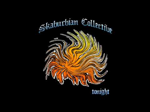 Skaburbian Collective - Tonight