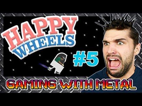 Happy Wheels #5 (Gaming w/ Metal)