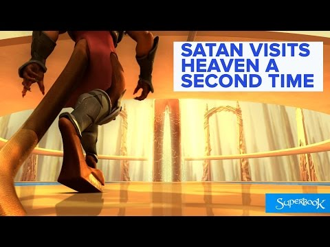 Satan Visits Heaven a Second Time - Superbook