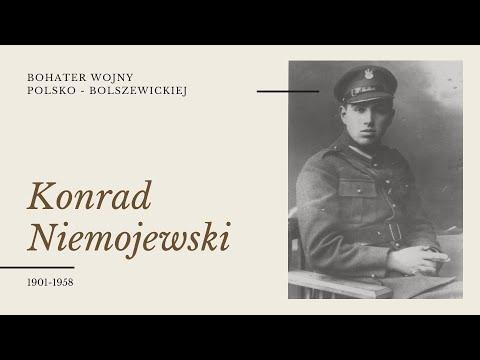Historia Konrada Niemojewskiego BOHATERA WOJNY POLSKO - BOLSZEWICKIEJ