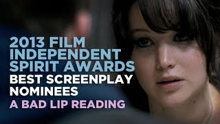 """2013 Independent Spirit Awards: Best Screenplay Nominees""— A Bad Lip Reading"