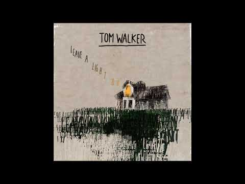 Tom Walker - Leave A Light On - 1 Hour