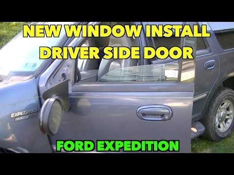 Driver side Window install. 2000 ford Expedition