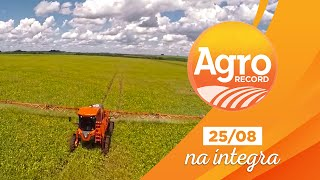 Agro Record na íntegra - 25/Agosto/2019 - Bloco 2