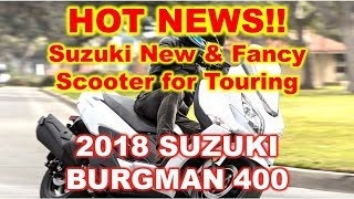 10. HOT NEWS!! 2018 Suzuki Burgman 400 New Scooter from suzuki burgman 400 review, abs, top speed