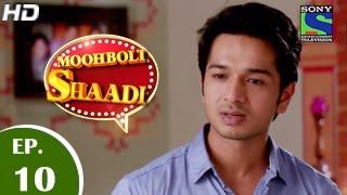 Mooh Boli Shaadi - मुह बोली शादी - Episode 10 - 9th March 2015