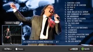 25 Concierto Conmemorativo (1 Parte) - Marcos Witt