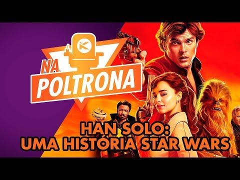 Kinoplex - NA POLTRONA #32 - Han Solo: Uma História Star Wars