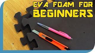 EVA FOAM: Cutting For Beginners
