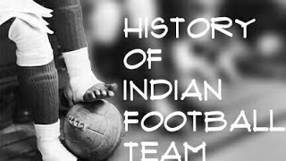 Video History of Indian football team MP3, 3GP, MP4, WEBM, AVI, FLV Juli 2018