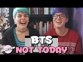 Download Lagu BTS (방탄소년단) - NOT TODAY ★ MV REACTION Mp3 Gratis