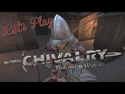 Chivalry - AH brings the pain this week in Chivalry Medieval Warfare!