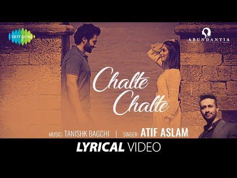 Chalte Chalte   Lyrical   Mitron   Atif Aslam   Jackky Bhagnani   Kritika Kamra   Tanishk Bagchi
