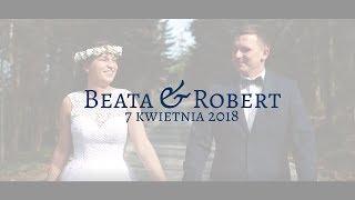 Beata & Robert - Teledysk Ślubny