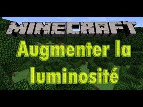comment augmenter la luminosité de minecraft