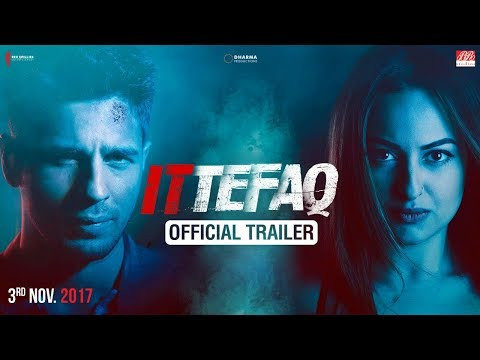 Video Ittefaq | Trailer | Sidharth Malhotra, Sonakshi Sinha, Akshaye Khanna | Releasing Nov. 3 download in MP3, 3GP, MP4, WEBM, AVI, FLV January 2017