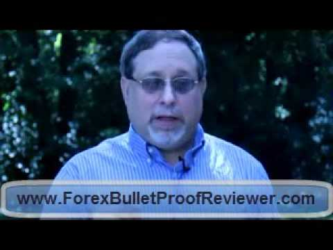 Forex Bullet Proof Reviewer Intr