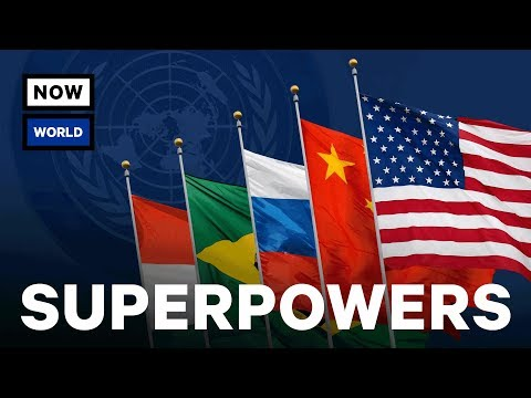 What Are The World's Biggest Superpowers?
