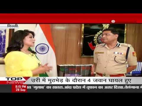 दिल्ली पुलिस कमिश्नर राकेश अस्थाना से खास बातचीत