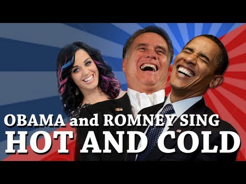 Obama and Romney Singing Hot and Cold by Katey Perry