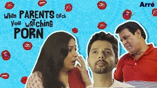 Video When Desi Parents Catch You Watching Porn | Ab Bawaal Machega! MP3, 3GP, MP4, WEBM, AVI, FLV Agustus 2018