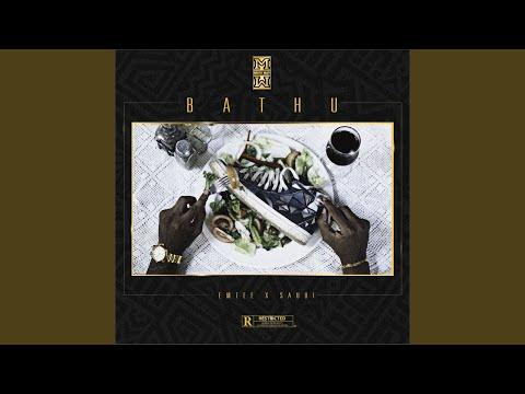 Bhathu (feat. Emtee, Saudi)