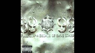 Gang Starr - Gotta Get Over (Taking Loot)