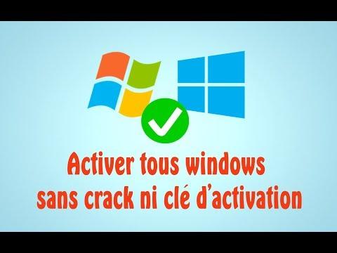 Activer tous windows sans crack ni clé d'activation