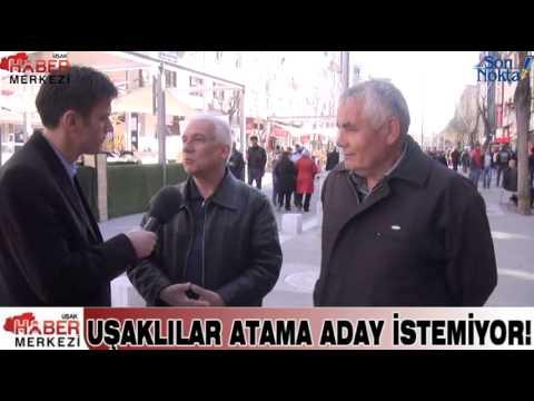 Uşaklılar Atama Aday İstemiyor!
