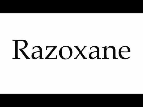 How to Pronounce Razoxane