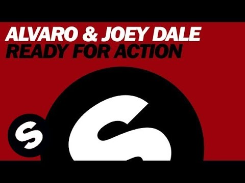 Ready for Action (Original Mix) - Alvaro, Joey Dale