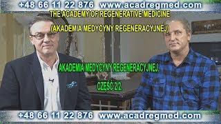 Akademia Medycyny Regeneracyjnej. Сzęść 2/2.